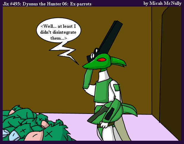 493. Dyonus the Hunter 06: Ex-Parrots