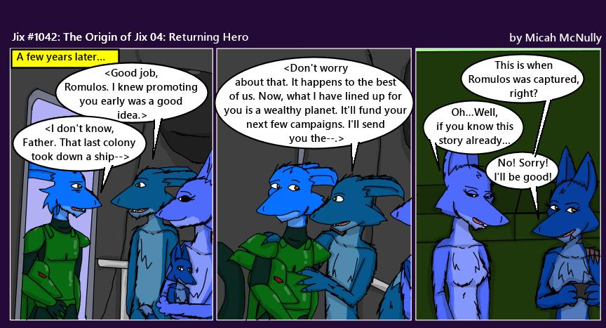 1042. The Origin of Jix 04: Returning Hero