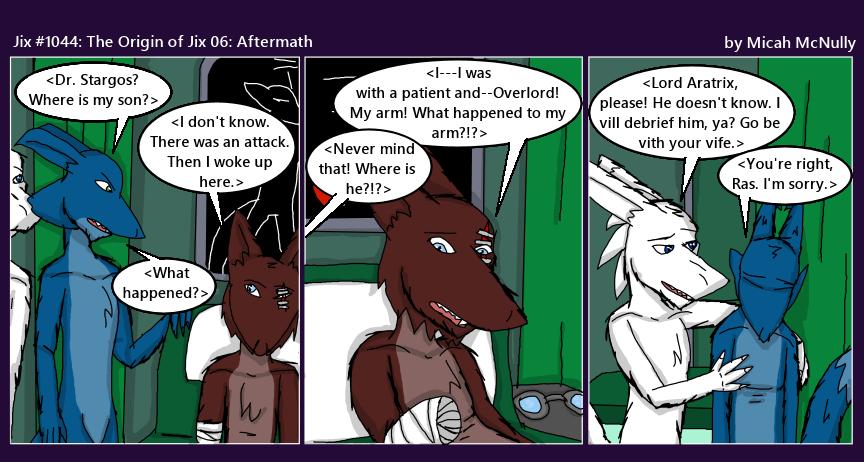 1044. The Origin of Jix 06: Aftermath